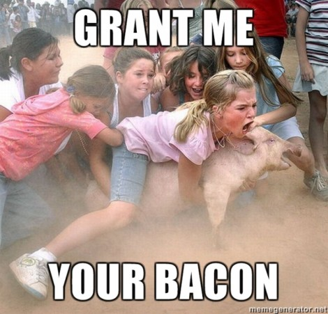 grant-me-your-bacon-640x615